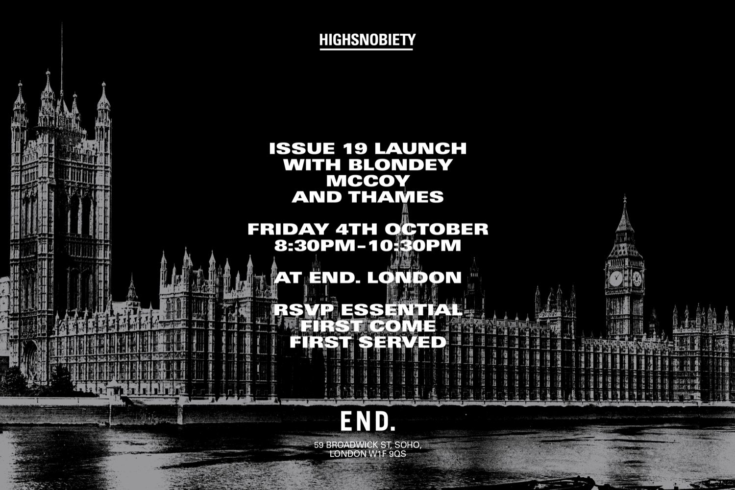 Highsnobiety Issue. 19 launch with Blondey McCoy and Thames at END. London on 4th October.