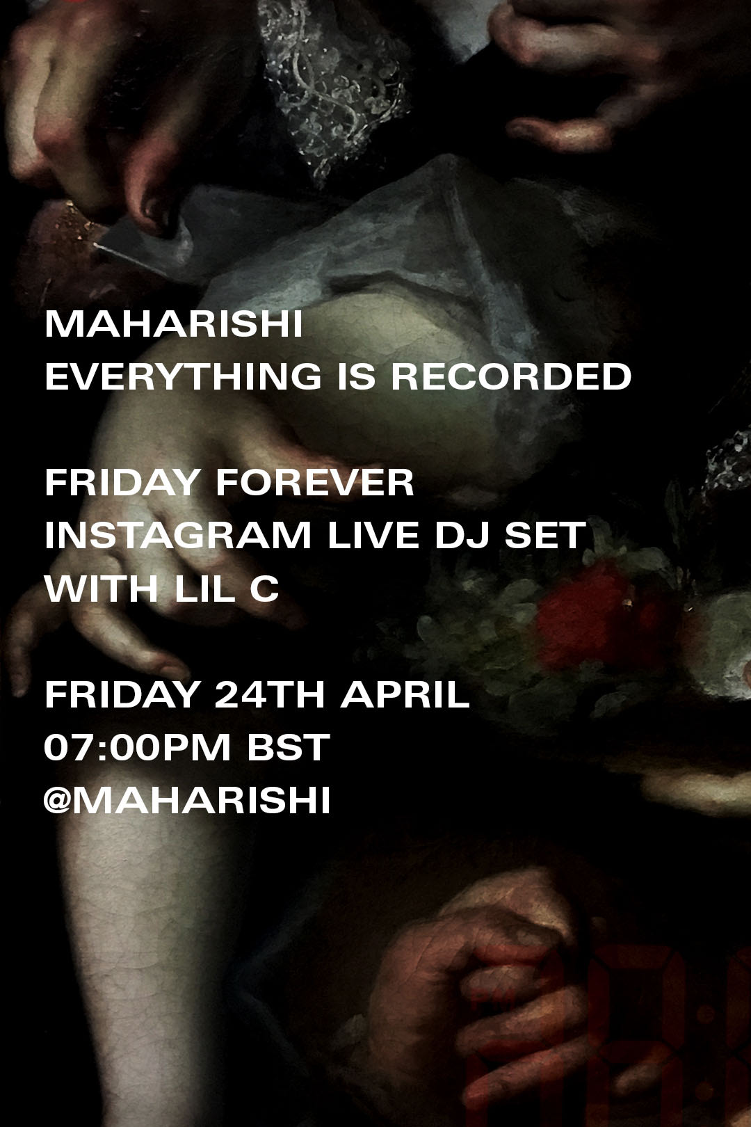 """Maharishi Present """"Friday Forever"""" With Everything Is Recorded & Lil C"""