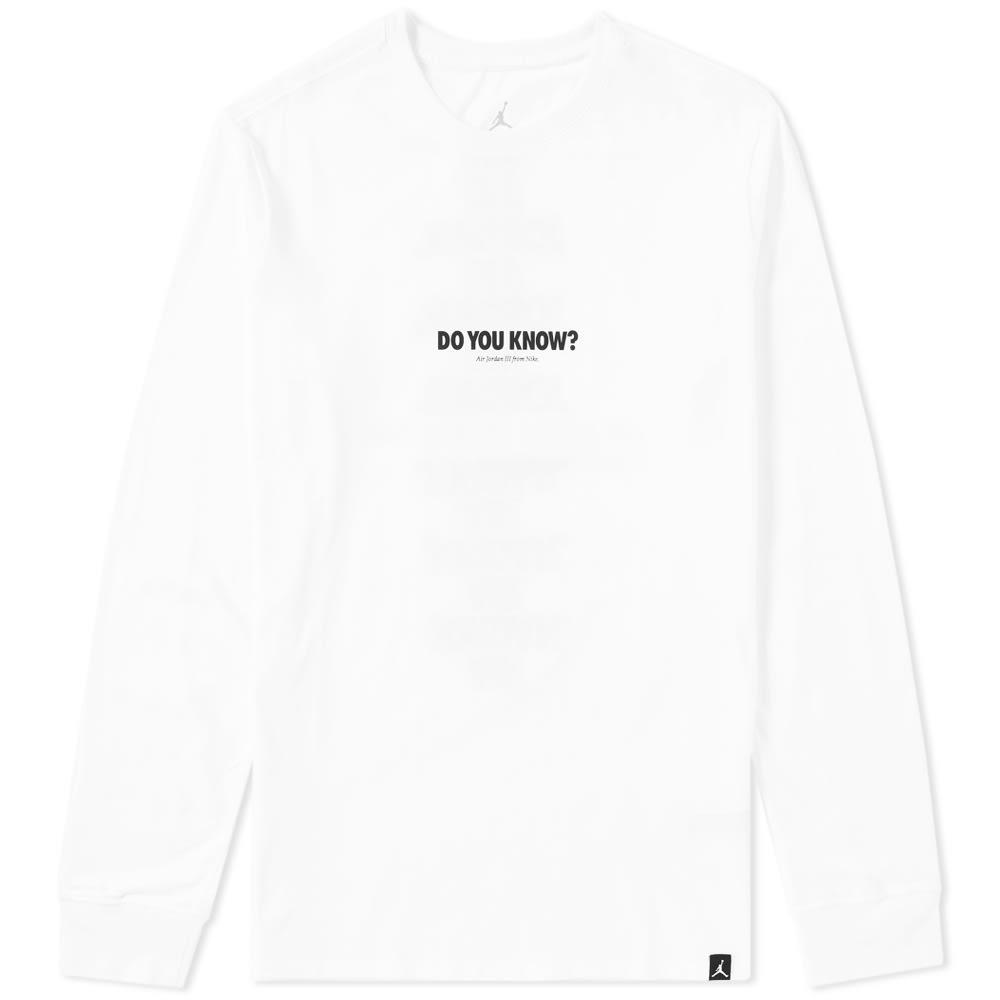 657103eb Jordan Long Sleeve AJ 3 Do You Know Tee White & Black | END.