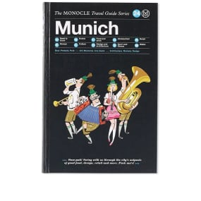 The Monocle Travel Guide: Munich