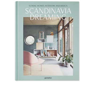 Scandinavia Dreaming: Nordic Homes, Interiors & Design