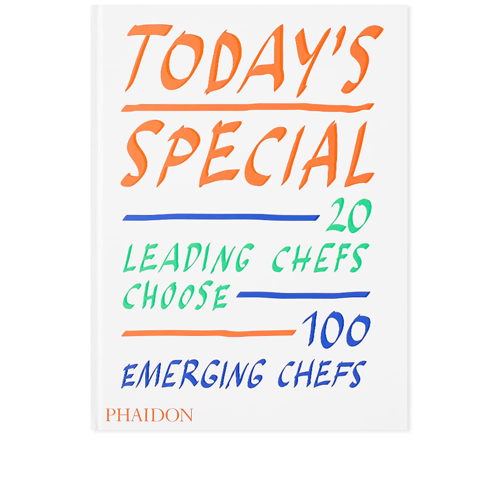 Today's Special: 20 Leading Chefs Choose 100 Emerging Chefs - Phaidon