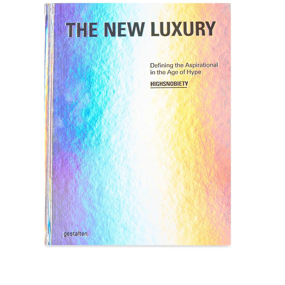 The New Luxury - Highsnobiety